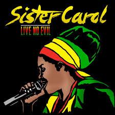 SisterCarol:LiveNoEvil