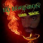 "Ed Robinson's ""Yard Magic"" second week @ No.1"