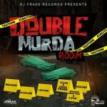 djfrassdouble-murda-riddim-ep