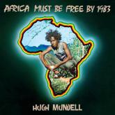 "VP RECORDS TO RE-RELEASE THE CLASSIC HUGH MUNDELL ALBUM ""AFRICA MUST BE FREE BY 1983!"""