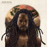 "JESSE ROYAL RELEASES HIS FIRST FULL-LENGTH ALBUM ""LILY OF DA VALLEY""!"
