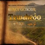 MikeyGeneralTewahedo-cover