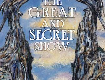 Publisher Update on The Great and Secret Show Deluxe Edition