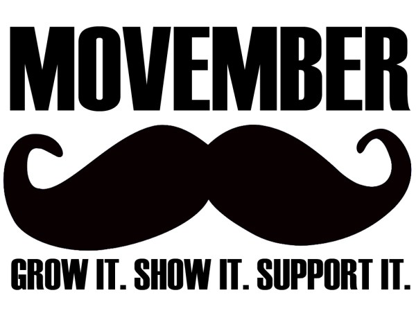 Movember. Grow it. Show it. Support it.