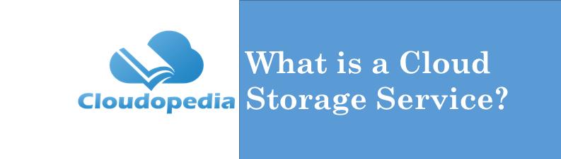 Definition cloud-storage-service