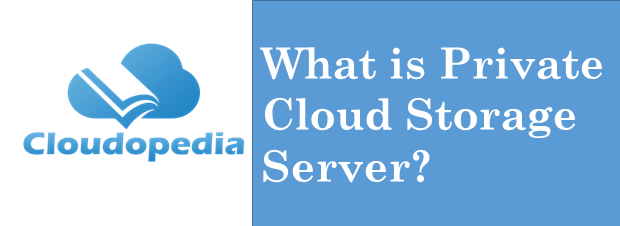 Definition Cloud Storage Server