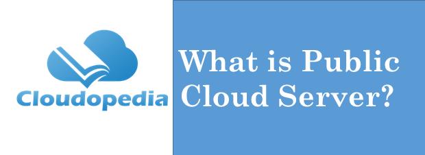 Definition Public Cloud Server