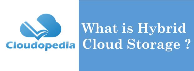 Definition Hybrid Cloud Storage
