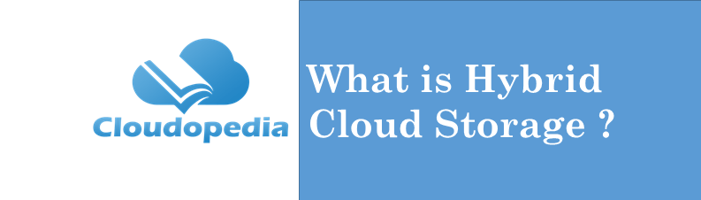 Definition Hybrid Cloud Storage