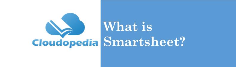 Definition SmartSheet
