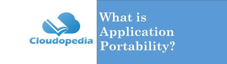 Definition Application Portability