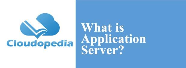 Definition of Application Server