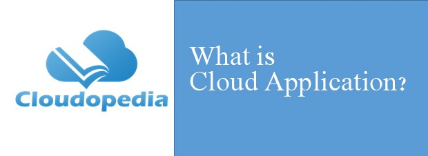 Definition of Cloud Application