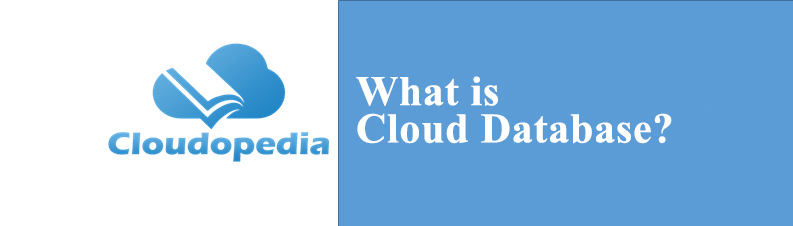 Definition of Cloud Database