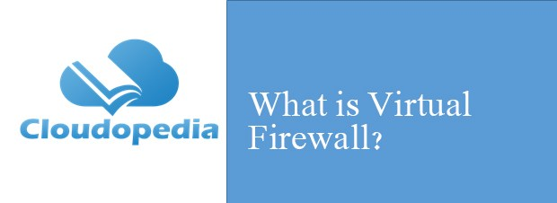 Definition of Virtual Firewall