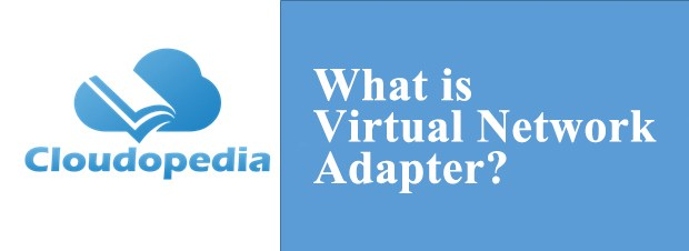 Definition of Virtual Network Adapter