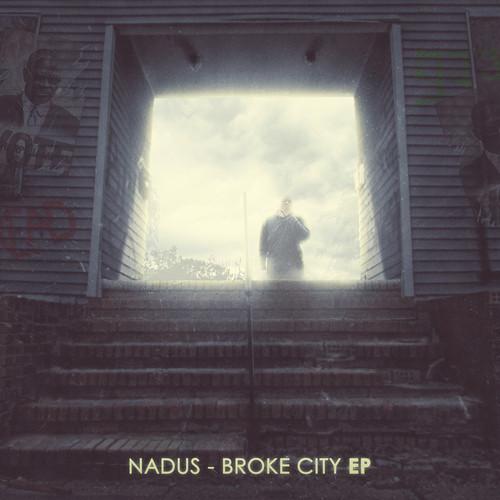Nadus-Broke-City-EP-Pelican-Fly