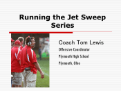 Running the Jet Sweep Series