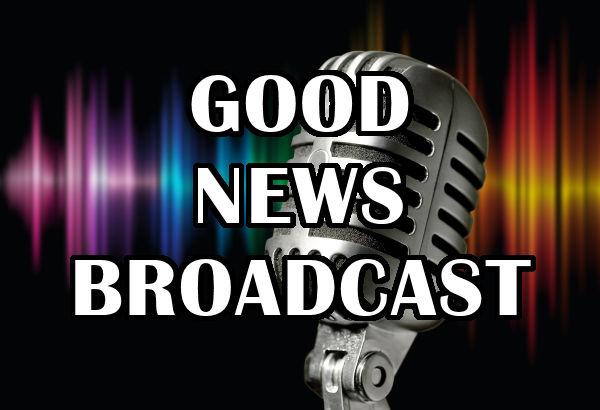 Good News Broadcast