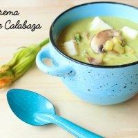 Crema de Flor de Calabaza con queso y champiñones. Receta vegetariana muy fácil y deliciosa