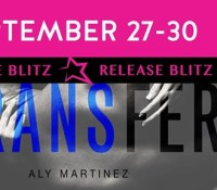 Release Blitz & Giveaway:  Transfer – Aly Martinez