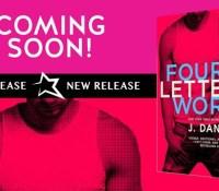 Excerpt Reveal:  Four Letter Word – J. Daniels
