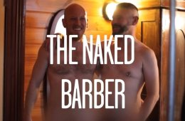This Aussie Naked Barber Will Groom Your Down Under [NSFW]