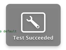Test Succeeded!