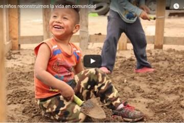 Los niños reconstruimos la vida en comunidad