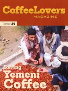 Coffee Lovers Magazine - Yemeni Coffee Issue