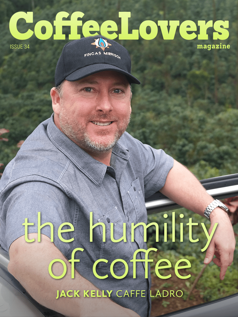 Issue 34 – Jack Kelly and Caffe Ladro