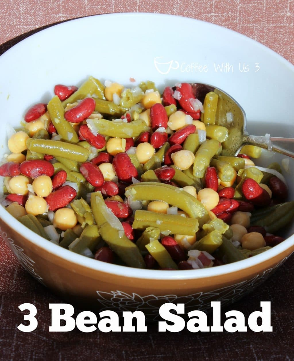Easy 3 Bean Salad Recipe - Coffee With Us 3