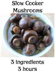 Slow Cooker Mushrooms. 3 ingredients + 3 hours for a delicious appetizer or side dish.