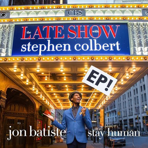 'The Late Show' EP by Jon Batiste and Stay Human