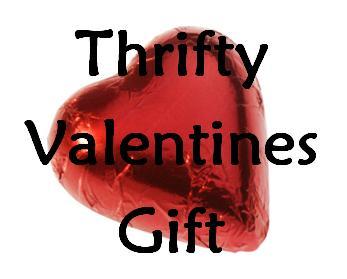 Thrifty Valentine Gift