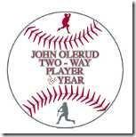 2012 John Olerud Two-Way Player of the Year Watch List