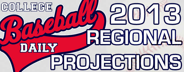 2013 NCAA Regional Projections (May 26th)