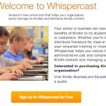 The Amazon Cloud Hosted Whispercast is The Answer for Kindles in Schools