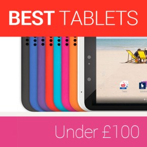 Cheap and Reliable Tablets for Under £100