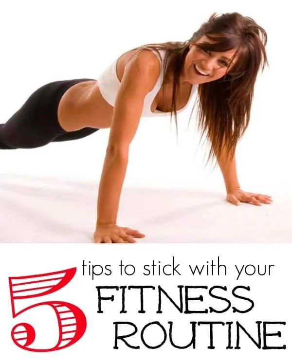 5 Tips for Sticking With Your Fitness Routine