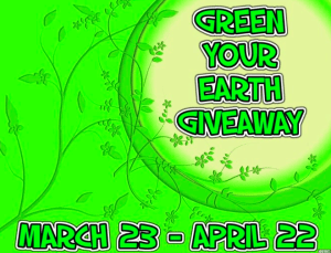 Green Your Earth Giveaway Over $700 in Prizes