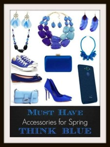 Must Have Accessories For Spring - Think BLUE!