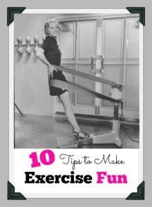10 tips to make exercise fun