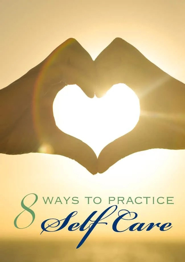 8 Ways to Practice Self-Care