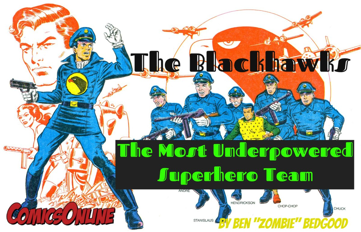 Comics: Spotlight on The Blackhawks The Most Underpowered Superhero Team