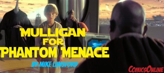 Editorial: A Mulligan for the Phantom Menace