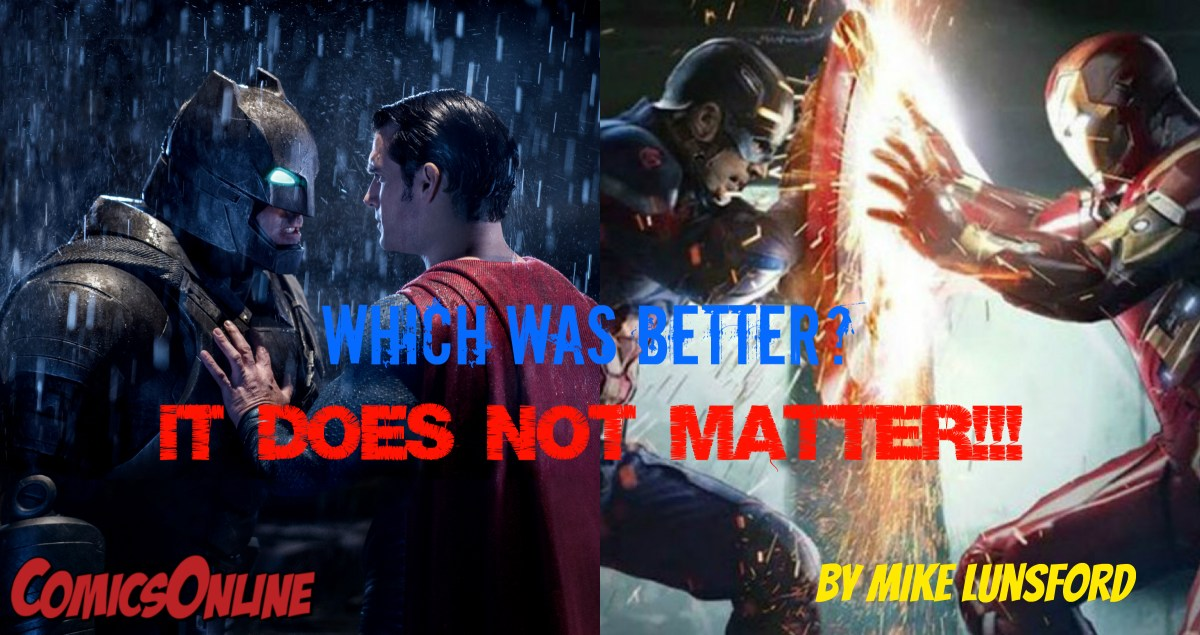 Editorial: Which was Better: Civil War or BvS:DOJ? IT DOESN'T MATTER!!!