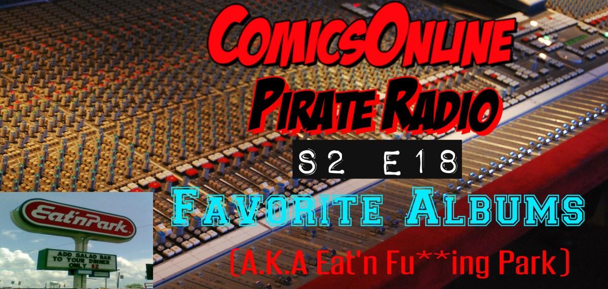 Podcast: Pirate Radio S2 E18 - Favorite Albums