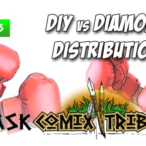 AskComixTribe Episode 5: DIY vs Diamond Distribution