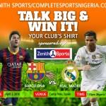 Barcelona Vs Real Madrid: Talk Big & Win Your Club's Shirt